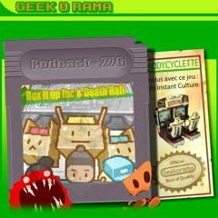 Épisode 276 GeekOrama - Death Hall & Box It Up | IC : Mizuguchi et son Sega Rallye