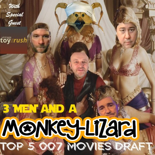 3 Men & a Monkey-Lizard w/ COOL GUEST Vintage Toy Rush!! Ep35