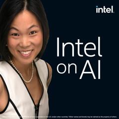 The AI of Tomorrow – Intel on AI Season 2, Episode 17