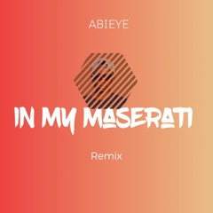 In My Maserati Remix ( English Version)