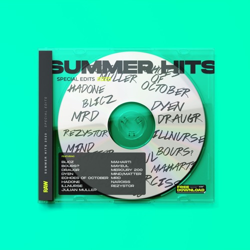 RAW Summer Hits | Special Edits [FREE DL]