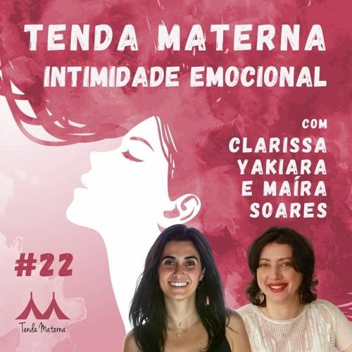 Episódio 22 - Intimidade Emocional