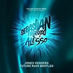 Sebastian Ingrosso, Alesso, Ryan Tedder -  Calling  [Jones Vendera Future Rave Bootleg] (FREE DL)