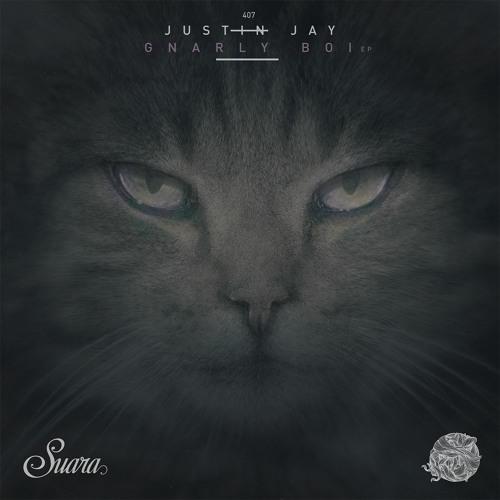 [SUARA407] Justin Jay - Gnarly Boi EP