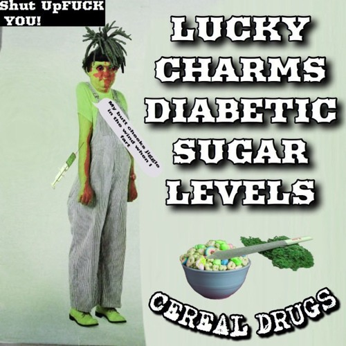 Cereal Drugs