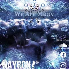 Nayron! Podcast - #2 We Are Many