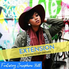 A Reason to Get Dressed with Josephine Hill (Extension)