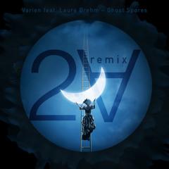 Varien-Ghost Spores (feat. Laura Brehm)(2Ɐ remix)