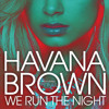 We Run The Night (Edited) [feat. Pitbull]