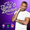 Download Trust and Believe: EP232 - Summit Of Greatness: Your Transformation Journey Mp3
