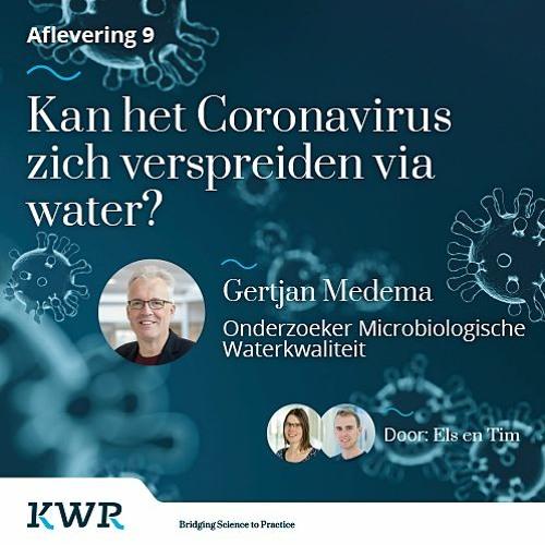 Aflevering 09 - Kan het Coronavirus zich verspreiden via water? Met: Gertjan Medema