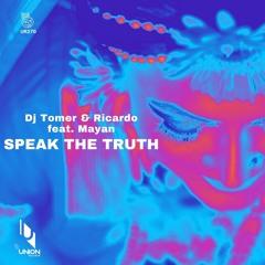 "UR270 Dj Tomer & Ricardo Feat Mayan ""Speak The Truth"" *prewiev"