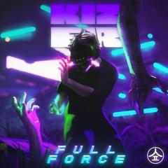 Kizer - Full Force