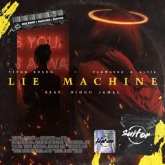 Vitor Bueno + Flowavez & Alija feat. Diogo Jamal - Lie Machine [ FREE DOWNLOAD ]