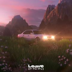 Leave (In the sky)