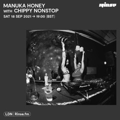 Manuka Honey with Chippy Nonstop - 18 September 2021