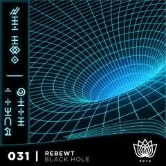 Rebewt - Black Hole