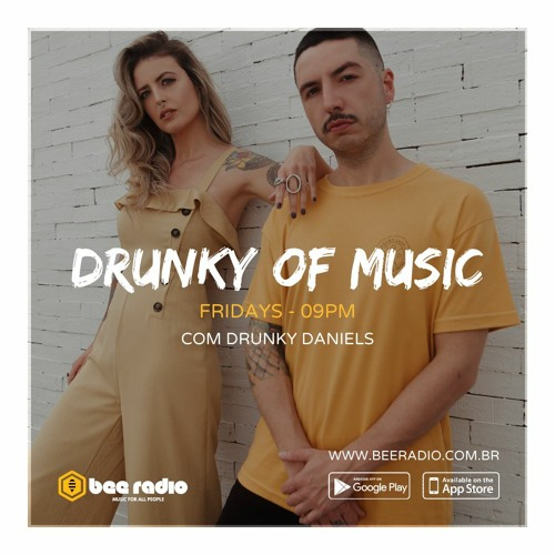 Drunky Of Music | 12-02-21