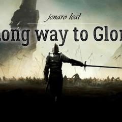 Long Way To Glory
