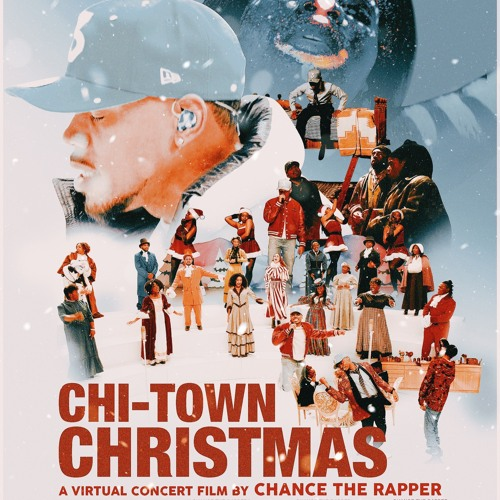 Chi Town Christmas: A Virtual Concert Film by Chance The Rapper