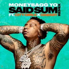 Moneybagg Yo - Said Sum [ Remix ][ Ft City Girls & Da Baby ][ God.Mon.Eh FreeMix ]