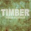 Timber (Karaoke Instrumental Club Edit Originally Performed By Pitbull feat. Kesha)