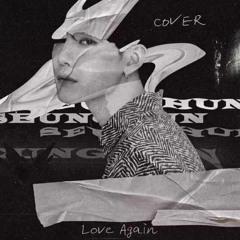 CIX Seunghun - Love again cover(by Baekhyun)