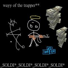 way of the trapper ( prod. ra33um )