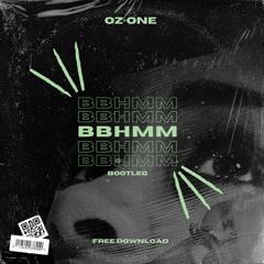RIHANNA - BBHMM (OZ>ONE BOOTLEG) FREE DL