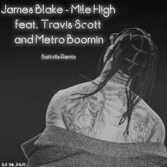James Blake - Mile High feat. Travis Scott and Metro Boomin (Sattvils Remix)