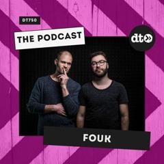 DT750 - Fouk