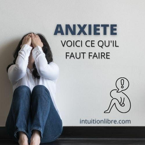 Conseils Utiles Et Pratiques Pour Les Personnes Anxieuses
