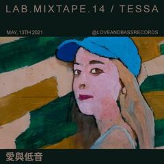 LAB.MIXTAPE.14 / TESSA