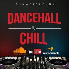 DANCEHALL &  CHILL   TRINIBAD MIX 2021   CHILL DANCEHALL MIX