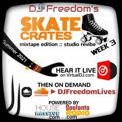 Skate Crates 3 (The Mix Show Edition) [MixToGoRadio.com]