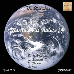 The Preacher - Man and His Nature EP - The Preacher Records (THPRR005)