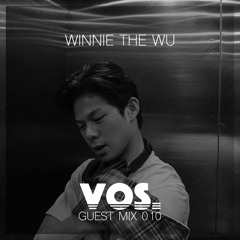Vos Guest Mix 010 - Winnie The Wu