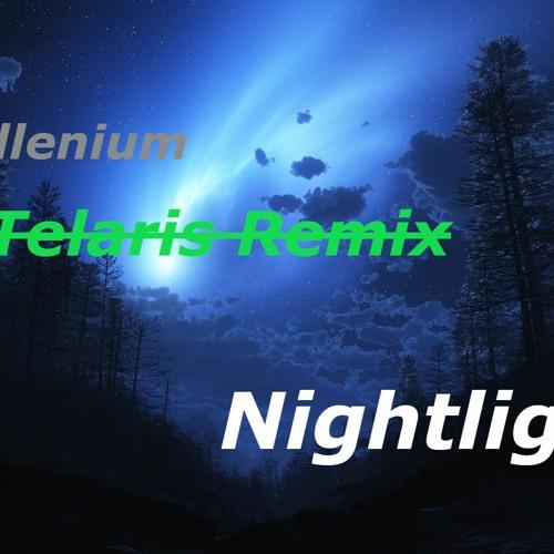 Illenium - Nightlight (feat. Annika Wells) (Telaris Remix/Remake) (Call it what you want)