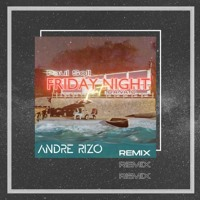 Paul Soll ft. Dana O - Friday Night (Andre Rizo Official Remix)