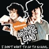 I Don't Want To Go To School (Album Version)
