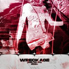 wreckage w/kirxcy