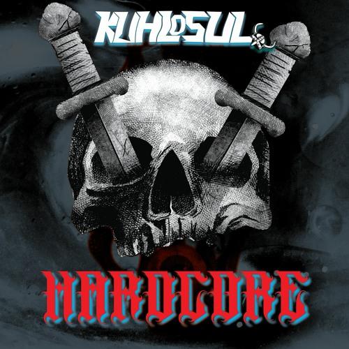 Kuhlosul - Hardcore