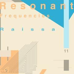Resonant Frequencies Vol. 11 - Raissa