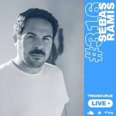 Traxsource LIVE! #316 with Sebas Ramis