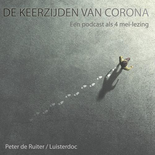 De keerzijden van corona - Een podcast als 4 mei-lezing