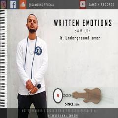 5. Underground lover | lyrics video | Sam Din | album Written Emotions | Urdu Rap