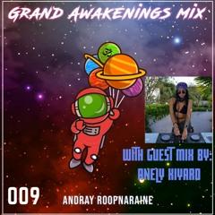 Grand Awakenings 009. Guest Mix Anely Kiyaro. ADE Exclusive