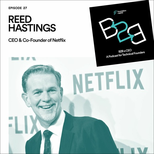 How to Manage on the Edge of Chaos (Reed Hastings, CEO & Co-Founder of Netflix)