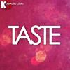 Taste (Originally Performed by Tyga feat. Offset)