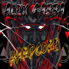 Alex Gabba - Hardcore